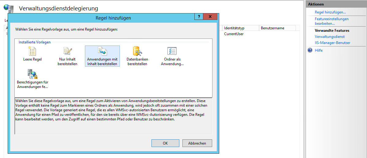 Create a new Rule in IIS Services Management Delegation